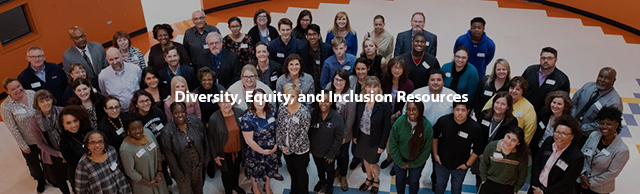 Diversity, Equity, and Inclusion: Resources