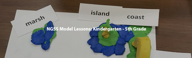 NGSS Model Lessons: Kindergarten - 5th Grade