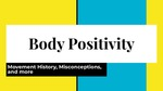 Body Positivity: Movement and Misconceptions