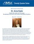 Diversity Speaker Series: Dr. Anna Kaatz