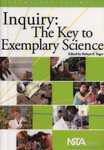 Inquiry: the Key to Exemplary Science Book Cover