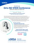 1st Annual Girls IN2 STEM Conference by Maxine Alexandre-Strong '20, Mingyang Li '20, Joseph Bertrand '20, Shivani Venkatraman '21, Neha Maddali '20, Eunice Kim '22, and Srinitya Voora '22