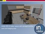 10: Inside 500 SF Maker Space
