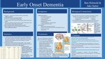 Early Onset Dementia by Ben Helmold and Jake Sutter