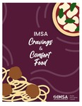 IMSA Cravings & Comfort Food!