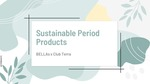 Sustainable Period Products by BELLAS and Club Terra
