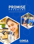 PROMISE Programs: Providing Opportunities for Mathematics and Science Enrichment by Illinois Mathematics and Science Academy