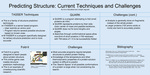 Poster 8: Predicting Structure: Current Techniques and Challenges
