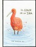 EL COLOR DE LA IRA by Hannah Xu '21