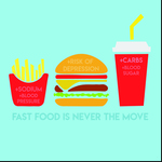Fast Food Is Never The Move by Illinois Mathematics and Science Academy